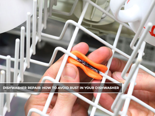 How to Prevent Your Dishwasher Rack From Rusting